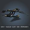 Burst Valklear Glory SKIN (Permanent)