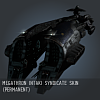 Megathron Intaki Syndicate SKIN (permanent)